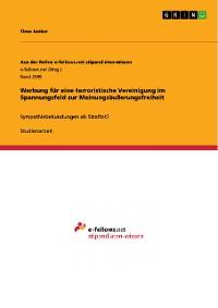 Cover Werbung für eine terroristische Vereinigung im Spannungsfeld zur Meinungsäußerungsfreiheit