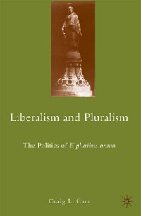 Cover Liberalism and Pluralism
