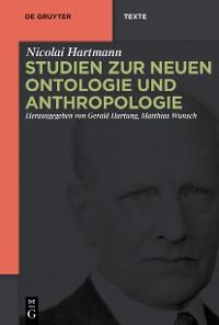 Cover Studien zur Neuen Ontologie und Anthropologie