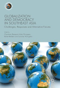 Cover Globalization and Democracy in Southeast Asia