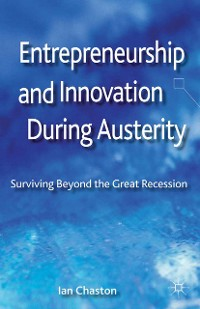 Cover Entrepreneurship and Innovation During Austerity