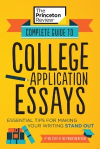 Cover Complete Guide to College Application Essays