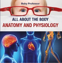 Cover All about the Body | Anatomy and Physiology