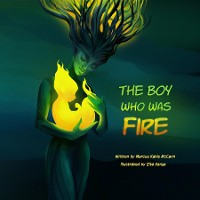 Cover The Boy Who Was Fire
