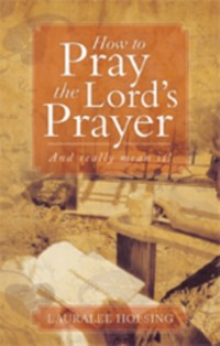 Cover How to Pray the Lord's Prayer