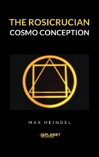Cover The Rosicrucian Cosmo Conception