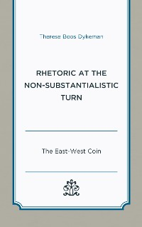 Cover Rhetoric at the Non-Substantialistic Turn