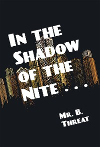 Cover In the Shadow of the Nite . . .
