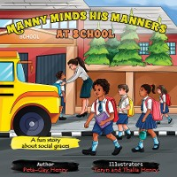 Cover Manny Minds His Manners At School