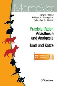 Cover Praxisleitfaden Anästhesie und Analgesie - Hund und Katze