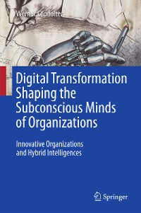 Cover Digital Transformation Shaping the Subconscious Minds of Organizations