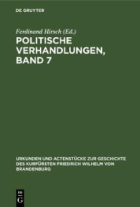 Cover Politische Verhandlungen, Band 7