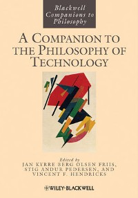Cover A Companion to the Philosophy of Technology