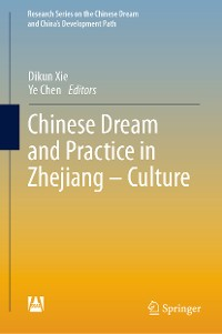 Cover Chinese Dream and Practice in Zhejiang – Culture