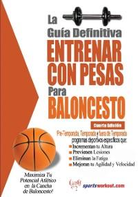 Cover La guia definitiva - Entrenar con pesas para baloncesto