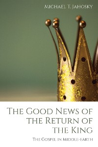 Cover The Good News of the Return of the King