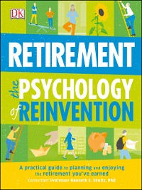 Cover Retirement the Psychology of Reinvention