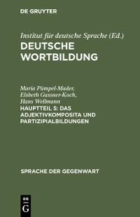 Cover Das Adjektivkomposita und Partizipialbildungen