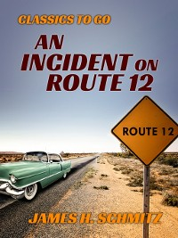 Cover An Incident on Route 12