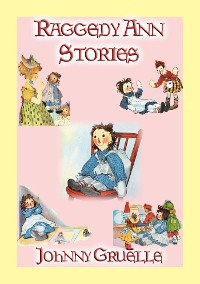 Cover RAGGEDY ANN STORIES - 12 Illustrated Adventures of Raggedy Ann