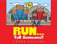 Cover RUN... Tell Someone!!