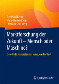 Cover Marktforschung der Zukunft - Mensch oder Maschine