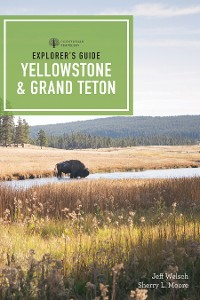 Cover Explorer's Guide Yellowstone & Grand Teton National Parks (4th Edition)  (Explorer's Complete)