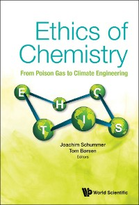 Cover Ethics Of Chemistry: From Poison Gas To Climate Engineering