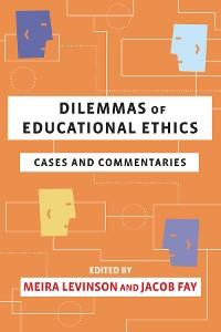 Cover Dilemmas of Educational Ethics