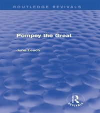 Cover Pompey the Great (Routledge Revivals)