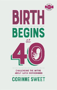 Cover Birth Begins at 40