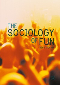 Cover The Sociology of Fun
