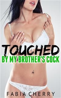 Cover Touched by My Brother's Cock