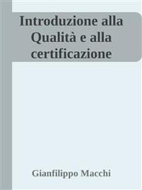 Cover Introduzione alla qualita' e alla certificazione per epub 16 10 15