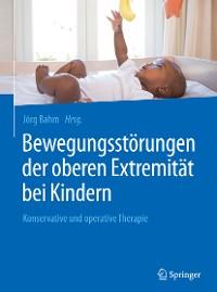 Cover Bewegungsstörungen der oberen Extremität bei Kindern