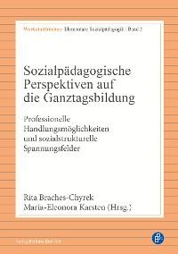 Cover Sozialpädagogische Perspektiven auf die Ganztagsbildung