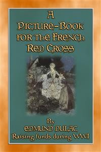 Cover A CHILDREN'S PICTURE BOOK FOR THE FRENCH RED CROSS - A WWI Fundraiser