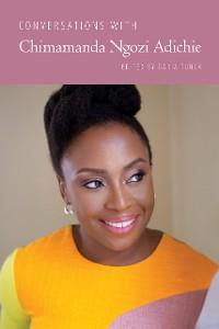 Cover Conversations with Chimamanda Ngozi Adichie