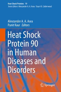 Cover Heat Shock Protein 90 in Human Diseases and Disorders
