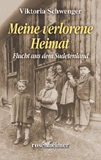 Cover Meine verlorene Heimat