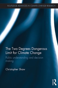 Cover Two Degrees Dangerous Limit for Climate Change