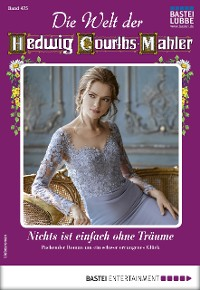 Cover Die Welt der Hedwig Courths-Mahler 475 - Liebesroman