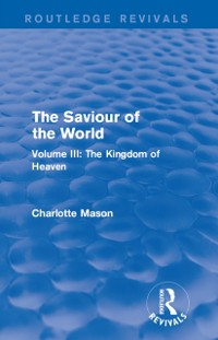 Cover Saviour of the World (Routledge Revivals)