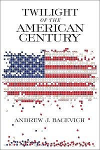 Cover Twilight of the American Century