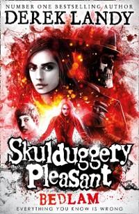 Cover Bedlam (Skulduggery Pleasant, Book 12)