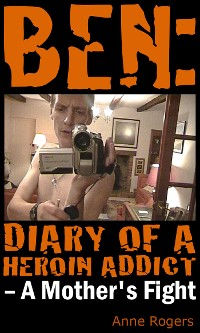 Cover Ben Diary of A Heroin Addict