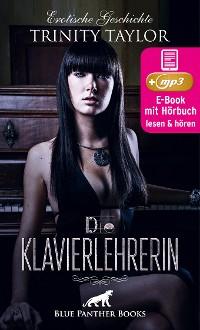 Cover Die Klavierlehrerin | Erotik Audio Story | Erotisches Hörbuch
