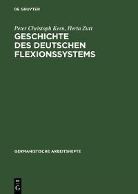 Cover Geschichte des deutschen Flexionssystems