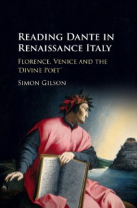 Cover Reading Dante in Renaissance Italy
