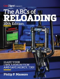 Cover The ABC's of Reloading, 10th Edition
